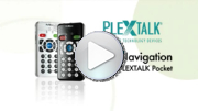 Go to video guides - Basic Navigation with the PLEXTALK Pocket PTP1